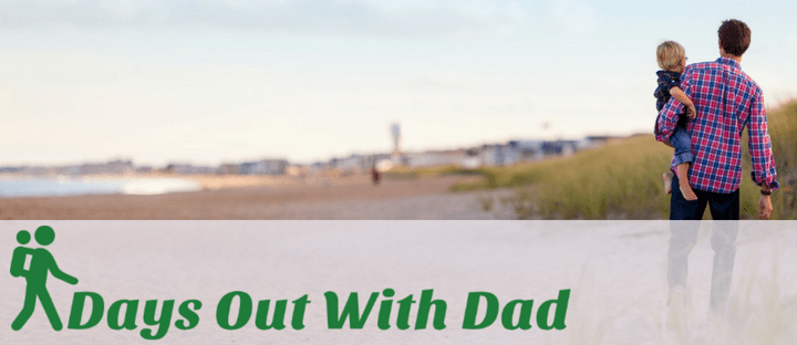 Days Out With Dad