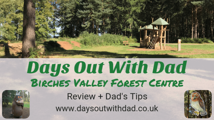 Birches Valley Family Day Out Review Cannock Chase