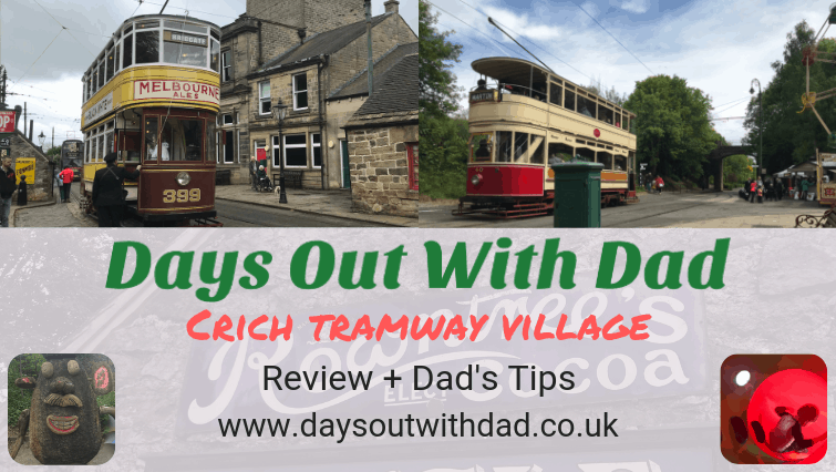 Crich Tramway Village Review
